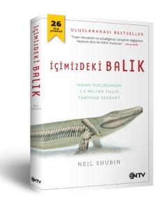 Tiktaalik'i 2006 yılında keşfeden Neil Shubin'in uluslararası bestseller olan 'İçimizdeki Balık' kitabını satın alabilirsiniz... Fosilleri ve DNA'yı inceleyen Shubin, ellerimizin aslında balık yüzgeçlerini andırdığını, kafamızın yapısının soyu çoktan tükenmiş, çene kemiği olmayan bir balığınkiyle aynı olduğunu, genomumuzun birçok önemli parçasının solucan ve bakterilerinki gibi işlediğini söylüyor.
